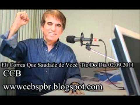 Eli Correa Que Saudade de Você  Tio Do Dia 02.09.2011.wmv