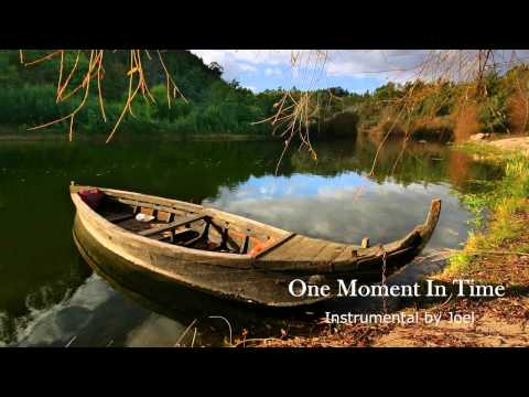 One Moment In Time- Instrumental by Joel