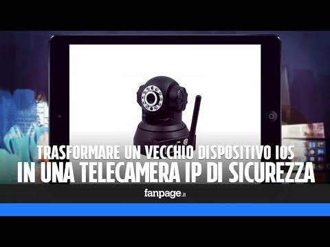 Trasformare un vecchio iPhone, iPad o iPod Touch in una telecamera di sicurezza IP