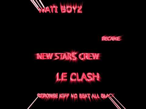 Clash kiff no beat all black new stars crew wati boyz for Black k kiff no beat