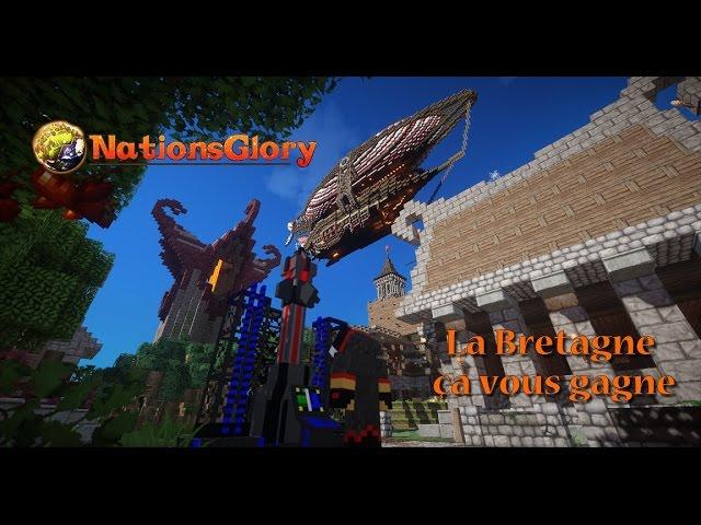 NationsGlory : La Bretagne ça vous gagne Ep11