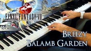 🎵 Breezy & Balamb Garden (Final Fantasy VIII) ~ Piano cover by Moisés Nieto