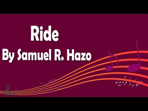 Ride By Samuel R. Hazo