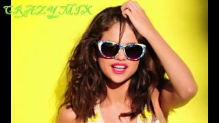 Selena Gomez - Hit The Lights - Remix - Crazy Mix