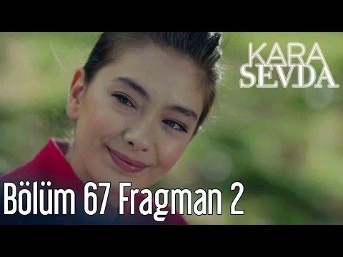 Kara Sevda 67. Bölüm 2. Fragman