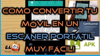 Como CONVERTIR tu movil Android en un ESCANER inalambrico PORTATIL y convierte .pdf a Word .doc