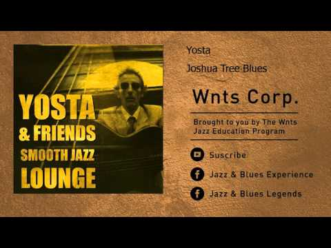 Yosta - Joshua Tree Blues
