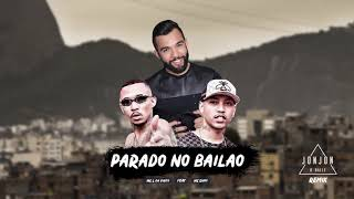 Mc L Da Vinte Feat Mc Gury Parado No Bailão Versão Jonjon O Baile