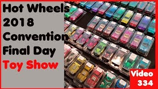 2018 Hot Wheels Convention – Final Day Toy Show - Video #334 – October 7th, 2018