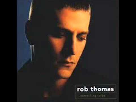 Rob Thomas - Fallin To Pieces