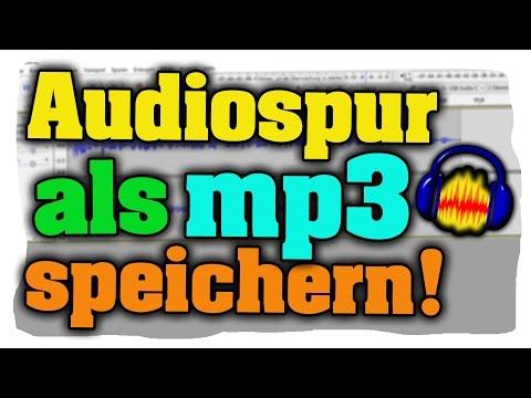 Audiospur in Audacity als mp3 speichern/exportieren!   Mac / Windows - Tutorial!