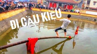 Ra xem hội đình Phương Lưu ☞  Thi đi cầu Kiều