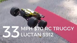 33mph RC Truggy For $70? Luctan S912 Review And Test
