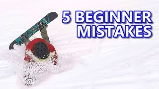 5 Beginner Snowboard Mistakes