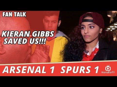 Kieran Gibbs Saved Us!!!  | Arsenal 1 Spurs 1