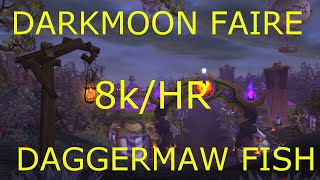 Wow 6 2 2 8k Gold In 1 Hour Darkmoon Faire Daggermaw Fishing Wod Gold Farming Guides