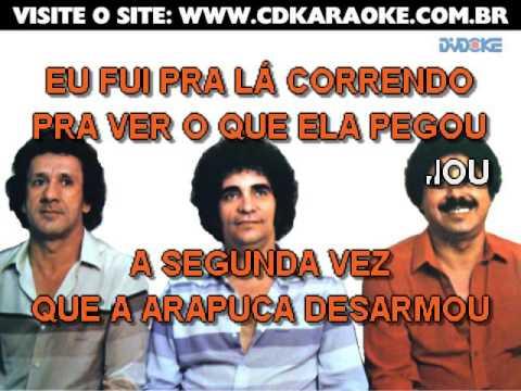 Trio Parada Dura   Arapuca