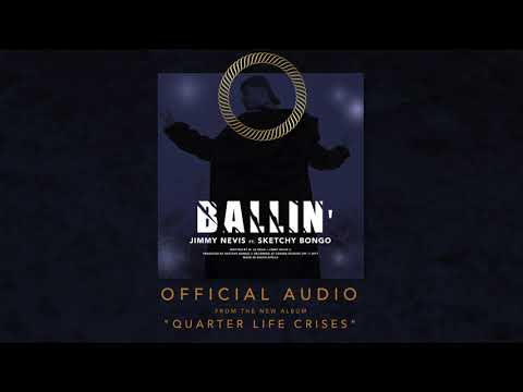 BALLIN' (OFFICIAL AUDIO) ft. SKETCHY BONGO