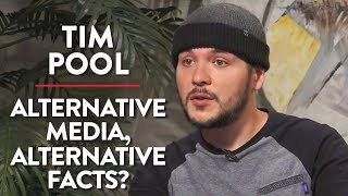 Tim Pool LIVE: Alternative Media, Alternative Facts?
