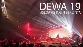 download lagu Dewa19 Sedang Ingin Bercinta #live Alila Solo gratis