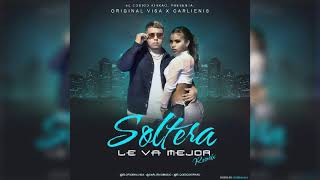 Original Visa Ft Carlienis - Soltera Le va Mejor Remix Oficial Audio