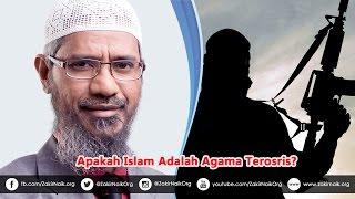 Apakah Islam agama TERORIS? | Dr. Zakir Naik