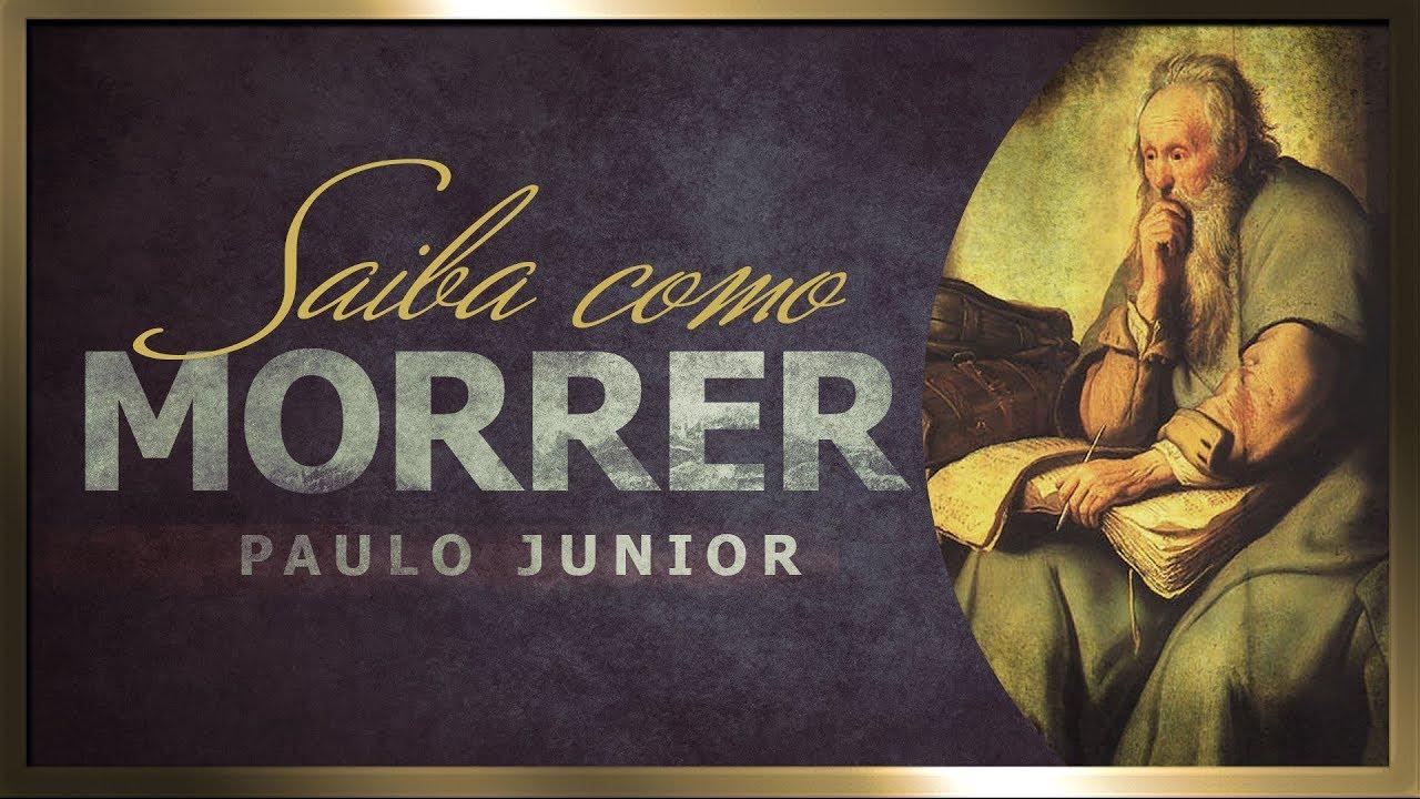Aprenda Como Morrer - Paulo Junior