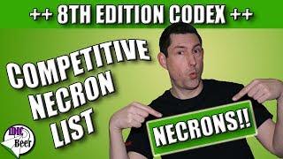 Competitive Necron List 8th Edition