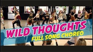 WILD THOUGHTS @DJKHALED @RIHANNA FULL SONG CHOREO DANCE!!!!!!!!!! FREAK DANCE STUDIO