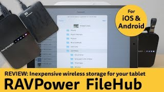 RAVPower FileHub setup and review (2019 model). Wireless storage for your tablet or smartphone