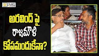 Reason Behind Rajamouli is Angry With Allu Aravind