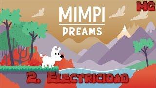 Mimpi Dreams - Nivel 2: Electricidad