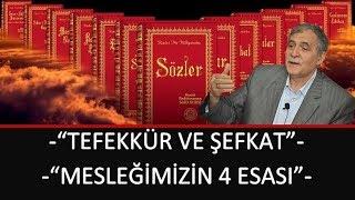 Prof. Dr. Şener Dilek - Hizmet Rehberi - Sh139 - Tefekkür ve Şefkat, Mesleğimizin 4 Esası