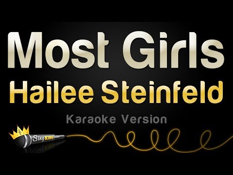 Hailee Steinfeld - Most Girls (Karaoke Version)