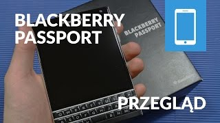 BlackBerry Passport Unboxing PL Przegląd Prezentacja Test