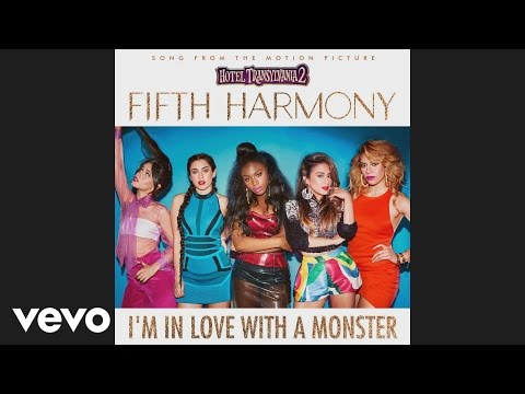 Fifth Harmony - Im In Love With a Monster Audio MP3