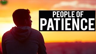 The People Of Patience – Emotional Recitation