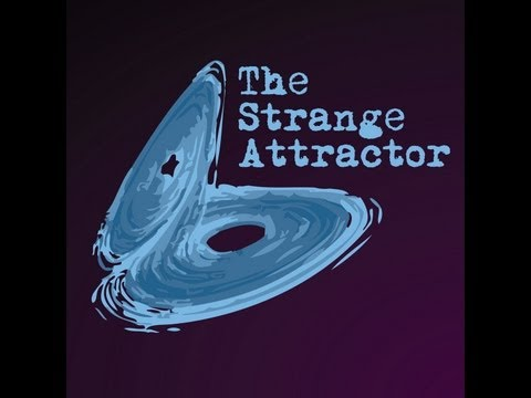 The Strange Attractor