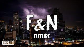 Future F N