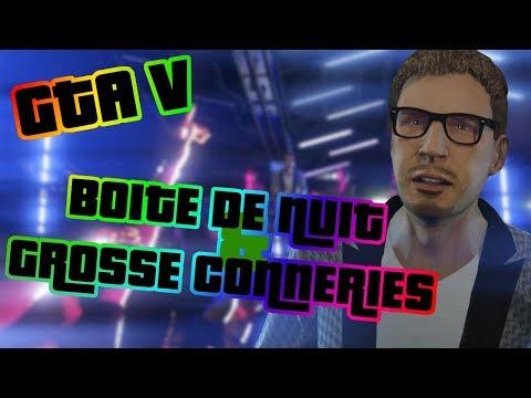 BOITE DE NUIT & GROSSE CONNERIES (GTA V Fun ft Aznaiden et Paupaul) FR