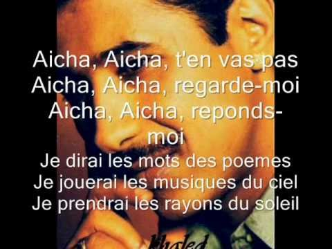 aicha by khalid with lyrics.wmv