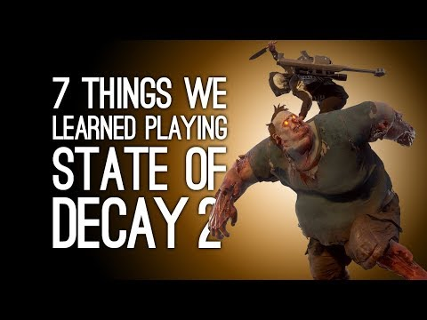 State of Decay 2 Gameplay: 7 Things We Learned Playing State of Decay 2 on Xbox One