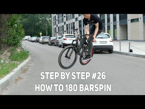 Step by Step #26: how to 180 barspin (MTB/BMX)