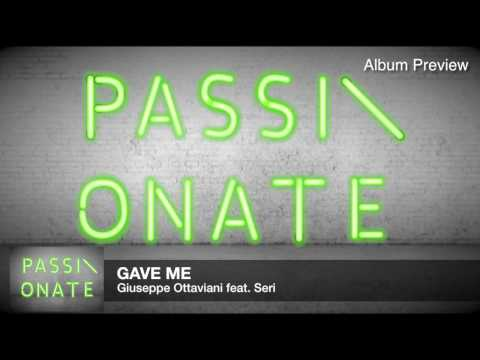 Giuseppe Ottaviani feat. Seri - Gave Me (Official Album Preview)
