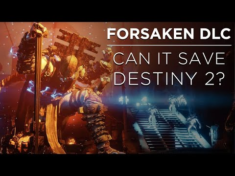 Forsaken DLC: Can Bungie Save Destiny 2? thumbnail