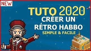 [2018 TUTO] COMMENT FAIRE SON RETRO HABBO FACILEMENT