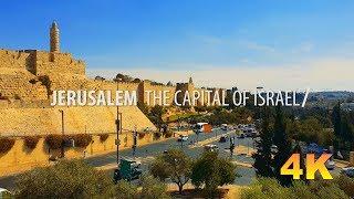Jerusalem 2018   the capital of Israel