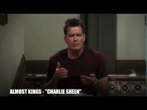 Almost Kings - Charlie Sheen