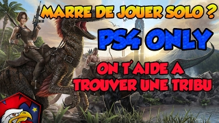 [ARK PS4] Tu cherches une team ? PS4 ONLY