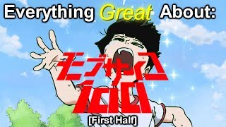 Everything Great About: Mob Psycho 100 (First Half)